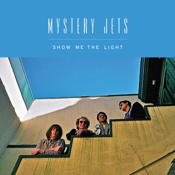 Mystery Jets - Show Me The Light