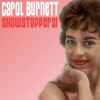 Carol Burnett - Showstoppers!