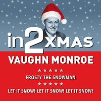 Vaughn Monroe - in2Christmas - Volume 1