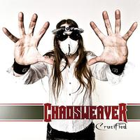 Chaosweaver - Crucified - Single (Explicit)
