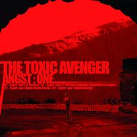 The Toxic Avenger - Angst