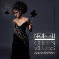 Nadia Ali - Queen of Clubs Trilogy: Onyx Edition
