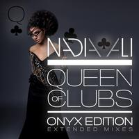 Nadia Ali - Queen of Clubs Trilogy: Onyx Edition (Extended Mixes)