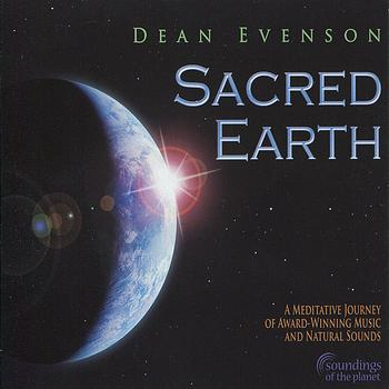 Dean Evenson - Sacred Earth