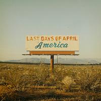 Last Days Of April - America - Single