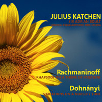 Julius Katchen - Rachmaninoff: Rhapsody on a Theme of Paganini - Dohnányi: Variations on a Nursery Tune