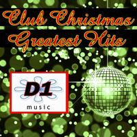 D1 Music - Club Christmas Greatest Hits
