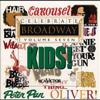 Various Artists - Celebrate Broadway Vol. 7: Kids