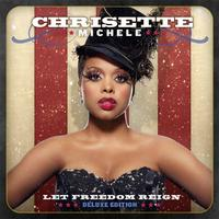 Chrisette Michele - Let Freedom Reign (Deluxe Edition)