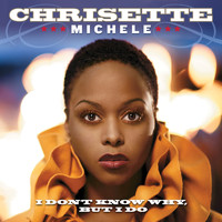 Chrisette Michele - I Don't Know Why, But I Do