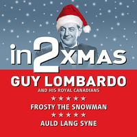 Guy Lombardo & His Royal Canadians - in2Christmas - Volume 1