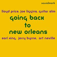 Art Neville - Going Back to New Orleans - 1950s Specialty Masters