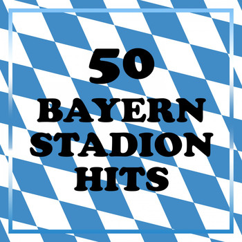 Various Artists - 50 Bayern Stadion Hits