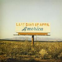 Last Days Of April - America