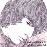 Maximilian Hecker - Favourite Demos