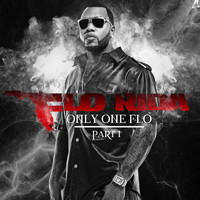 Flo Rida - Only One Flo [Part 1] (Explicit)