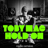 tobyMac - Hold On