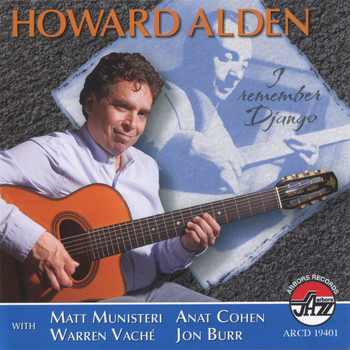 Howard Alden - Howard Alden: I Remember Django