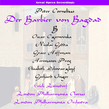 Philharmonia Chorus London - Cornelius: Der Barbier von Bagdad (The Barber of Baghdad), Vol. 2 [1956]