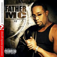 Father MC - My (Digitally Remastered) (Explicit)