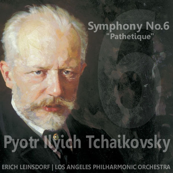 "Los Angeles Philharmonic Orchestra - Tchaikovsky: Symphony No. 6 in B Minor, Op. 74 ""Pathétique"""
