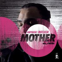 Anthony Rother - Mother