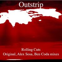 Outstrip - Rolling Cuts