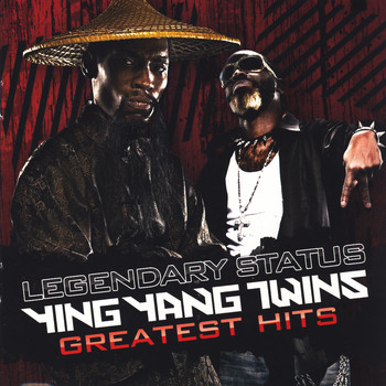 Ying Yang Twins - Legendary Status: Ying Yang Twins Greatest Hits (Clean)