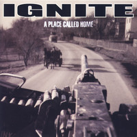 Ignite - A Place Called Home