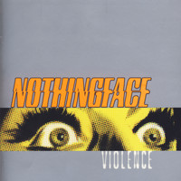 Nothingface - Violence (Explicit)