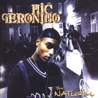 Mic Geronimo - The Natural (Explicit)