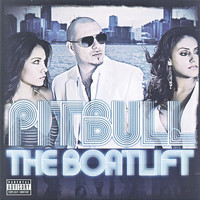 Pitbull - The Boatlift (Explicit)