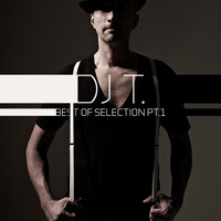 DJ T. - Best Of Selection (Pt. 1)