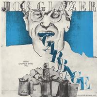 Joe Glazer - Garbage and Other Songs of Our Time