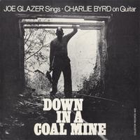 Joe Glazer - Down In A Coal Mine