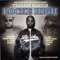 Terrace Martin - Bigg Snoop Dogg and DJ Drama Present: Locke High