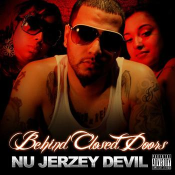 Nu Jerzey Devil - Behind Closed Doors