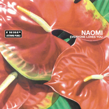 Naomi - Everyone Loves You (Limited Edition)
