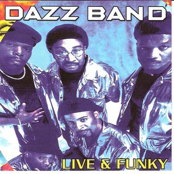 Dazz Band - Live and Funky