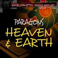 Paragons - Heaven & Earth