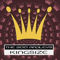 The Boo Radleys - King Size