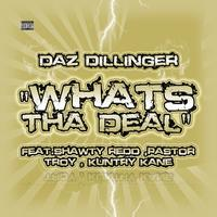 Daz Dillinger - Whats tha Deal