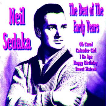 Neil Sedaka - Neil Sedaka The Best of The Early Years