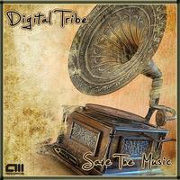 Digital Tribe - Save The Music