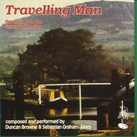 Duncan Browne - Travelling Man - The Music from the Grenada TV Series