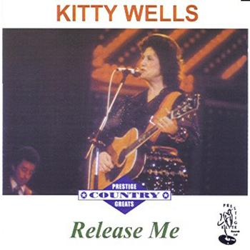 Kitty Wells - Release Me