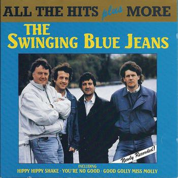The Swinging Blue Jeans - The Swinging Blue Jeans - All the Hits Plus More
