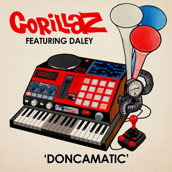 Gorillaz - Doncamatic (feat. Daley)