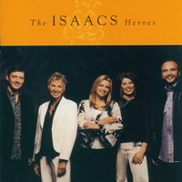 The Isaacs - Heroes