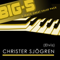 Christer Sjögren - Big-5 : Christer Sjögren [Elvis] (Elvis)